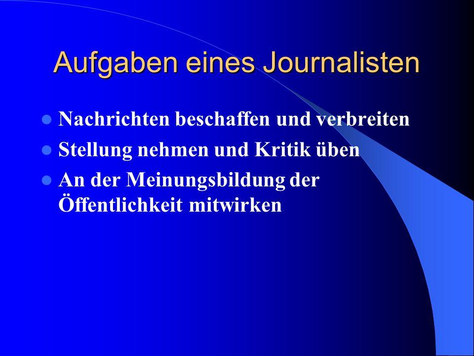Aufgaben eines Journalisten