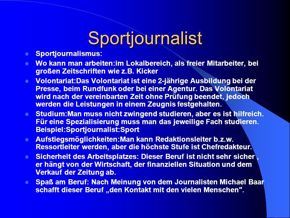 Sportjournalist Sportjournalismus: