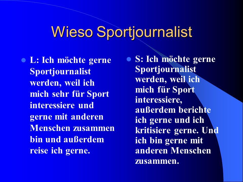 Wieso Sportjournalist