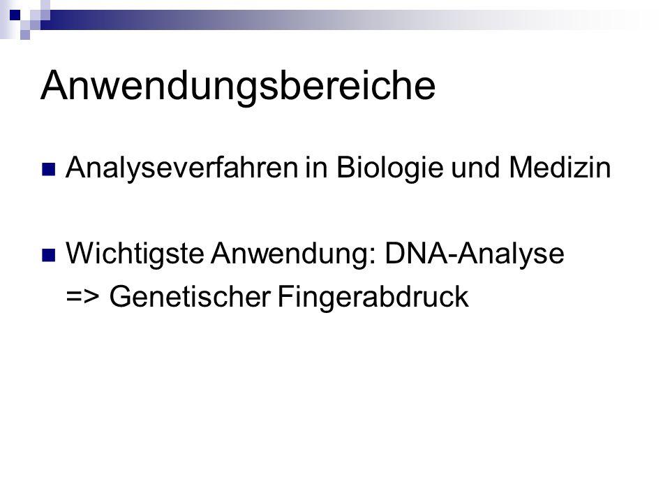 Anwendungsbereiche Analyseverfahren in Biologie und Medizin