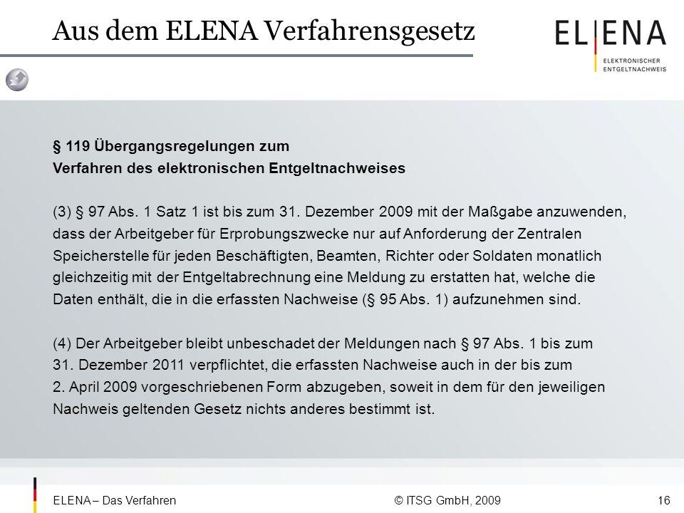 Aus dem ELENA Verfahrensgesetz