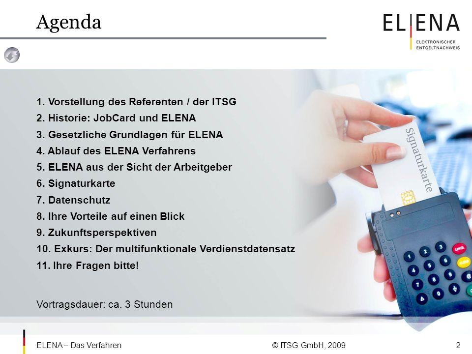Agenda 1. Vorstellung des Referenten / der ITSG