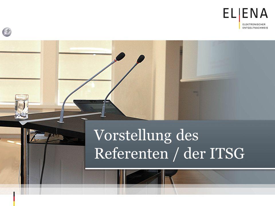 Vorstellung des Referenten / der ITSG