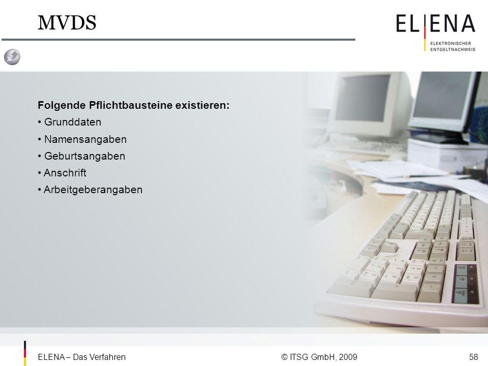MVDS Folgende Pflichtbausteine existieren: • Grunddaten