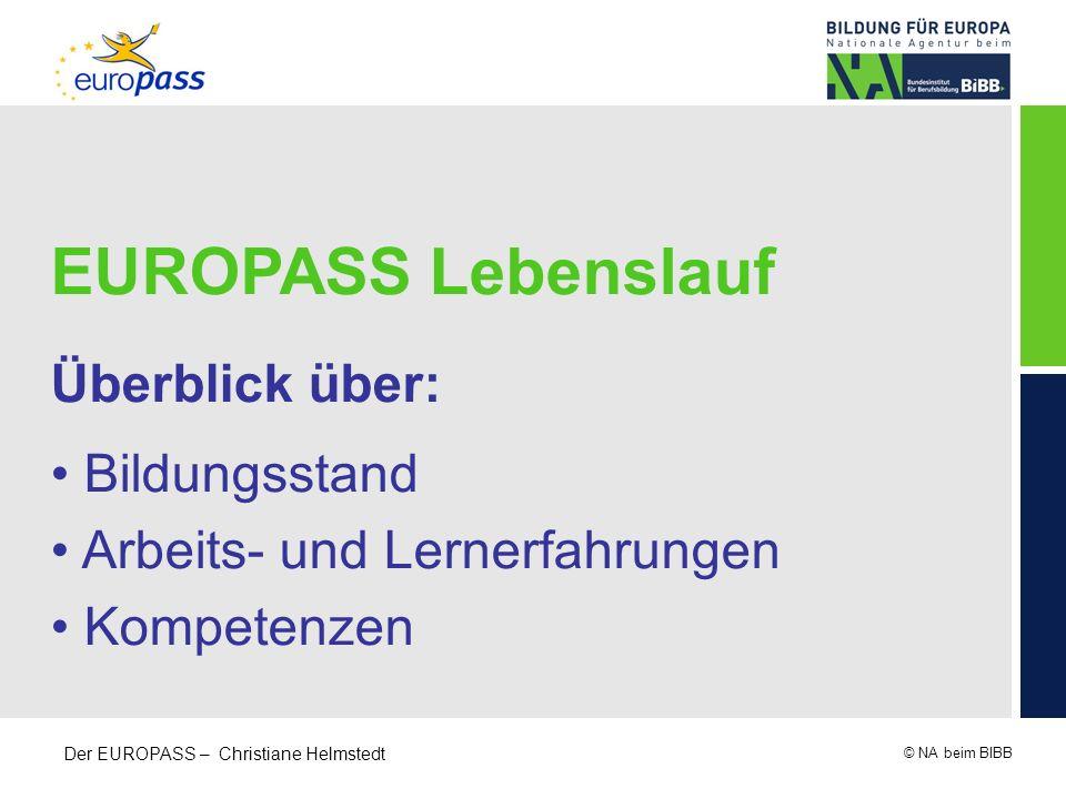 EUROPASS Lebenslauf Überblick über: Bildungsstand