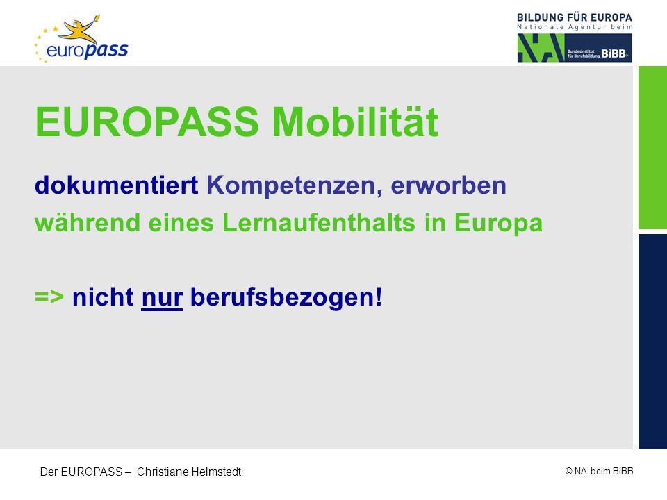 EUROPASS Mobilität dokumentiert Kompetenzen, erworben