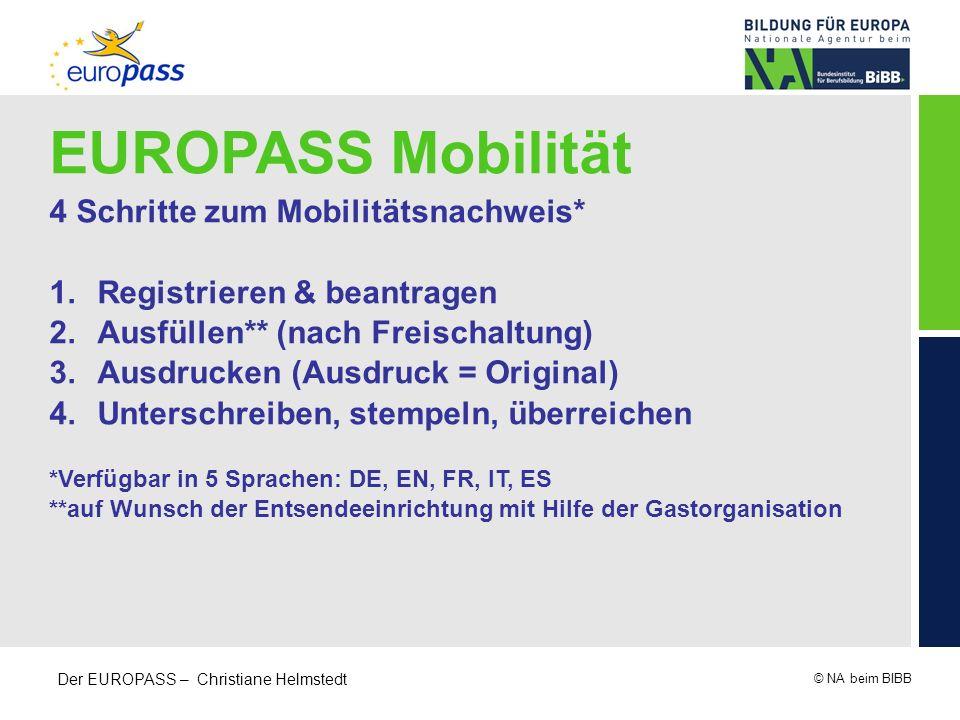 EUROPASS Mobilität 4 Schritte zum Mobilitätsnachweis*