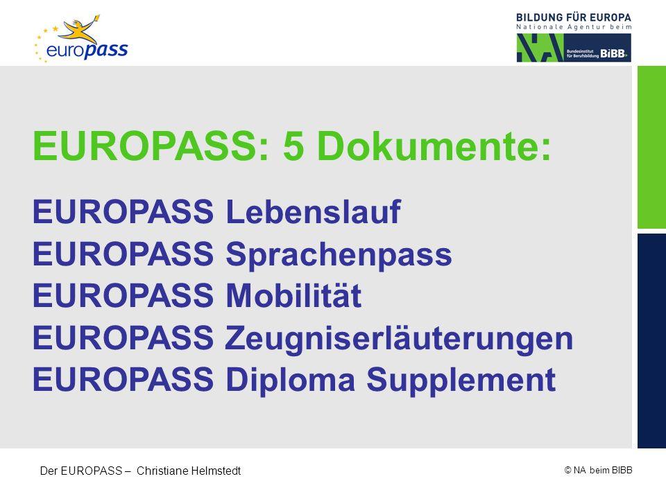 EUROPASS: 5 Dokumente: EUROPASS Lebenslauf EUROPASS Sprachenpass
