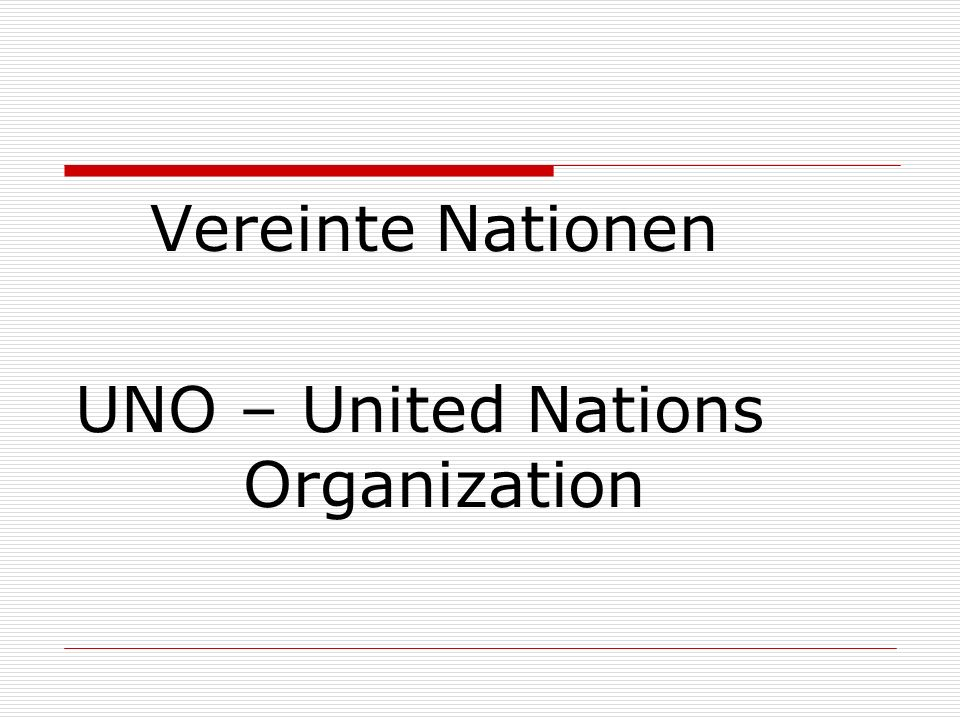 UNO – United Nations Organization