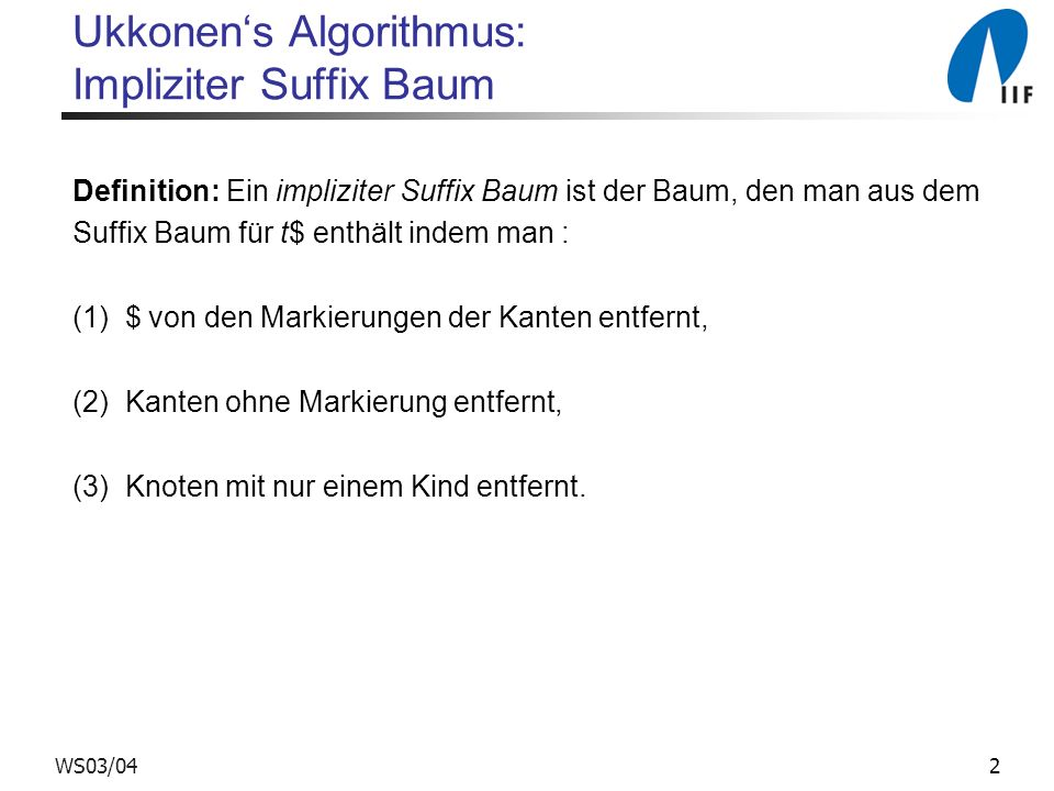 Ukkonen's Algorithmus: Impliziter Suffix Baum