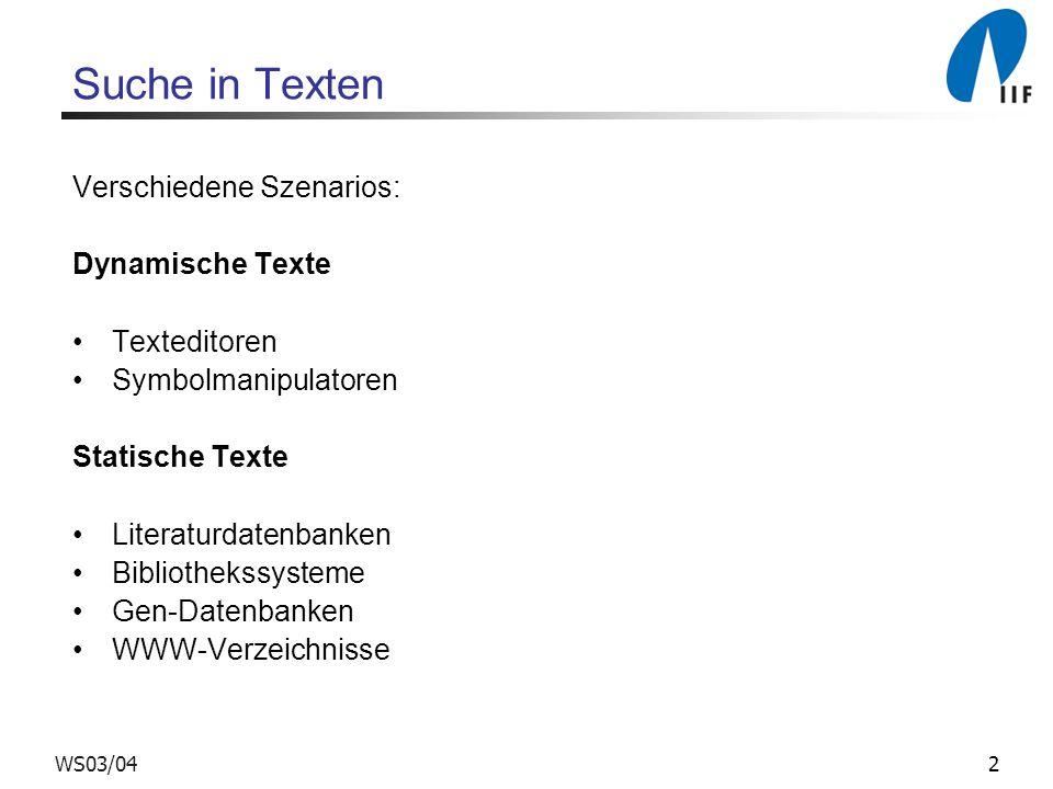 Suche in Texten Verschiedene Szenarios: Dynamische Texte Texteditoren
