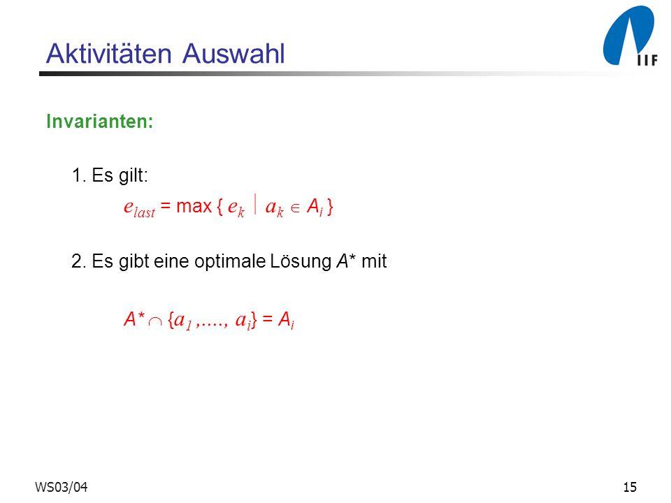 Aktivitäten Auswahl Invarianten: 1. Es gilt: