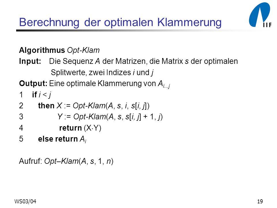 Berechnung der optimalen Klammerung