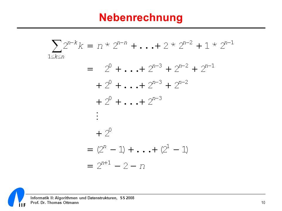 Nebenrechnung Informatik II: Algorithmen und Datenstrukturen, SS 2008
