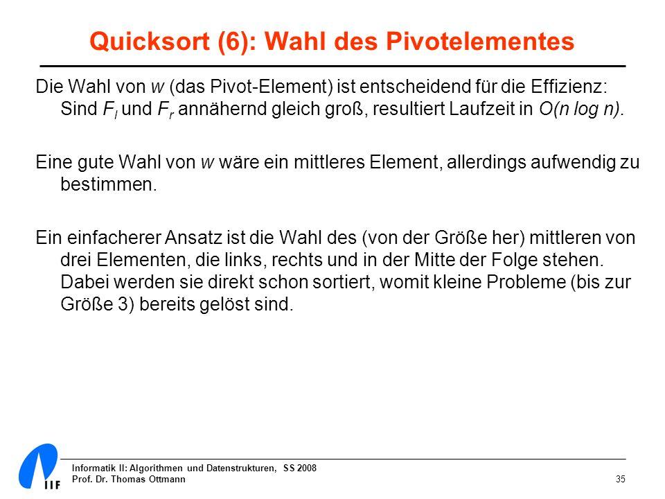 Quicksort (6): Wahl des Pivotelementes