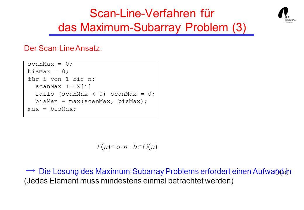 Scan-Line-Verfahren für das Maximum-Subarray Problem (3)
