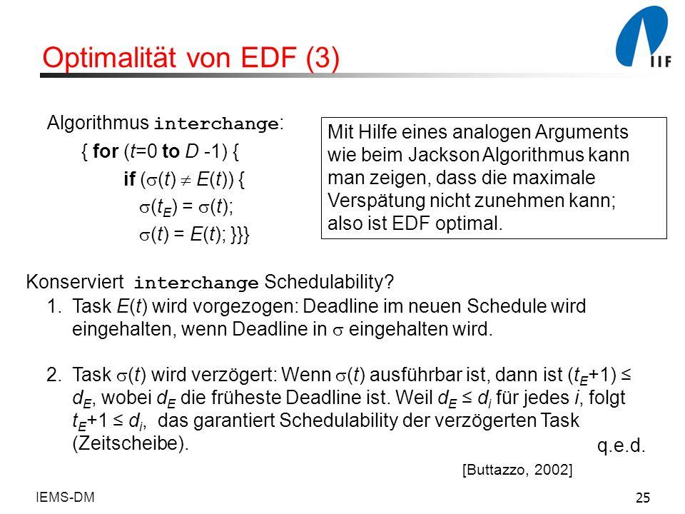 Optimalität von EDF (3) Algorithmus interchange: