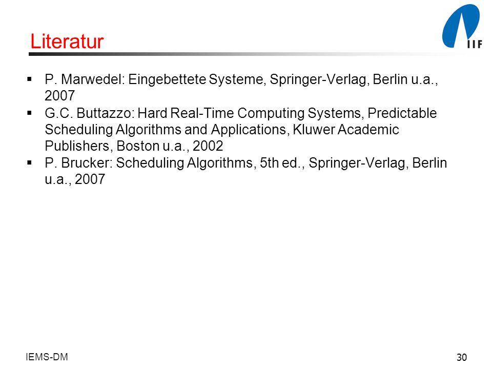Literatur P. Marwedel: Eingebettete Systeme, Springer-Verlag, Berlin u.a., 2007.