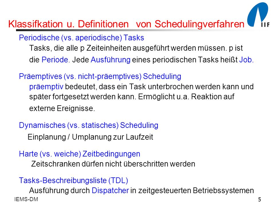 Klassifkation u. Definitionen von Schedulingverfahren