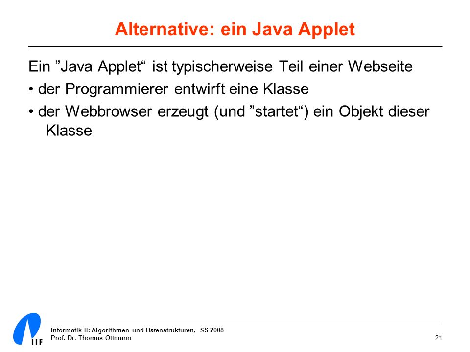 Alternative: ein Java Applet