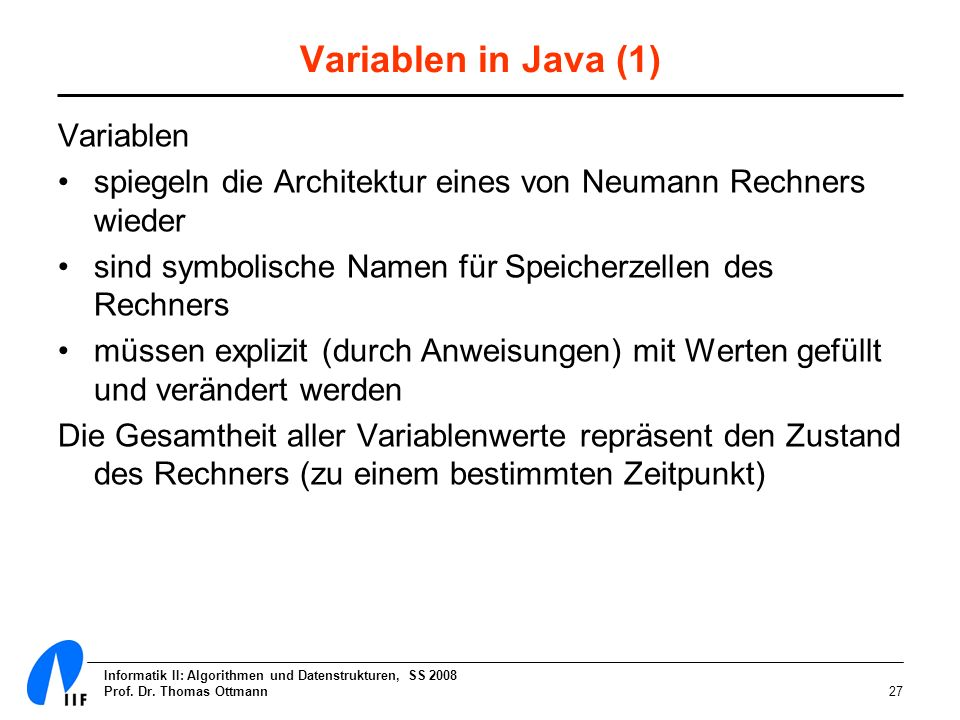 Variablen in Java (1) Variablen