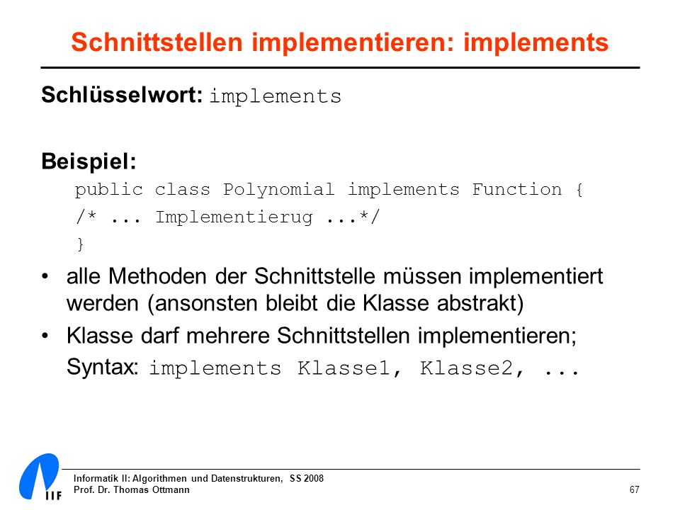 Schnittstellen implementieren: implements