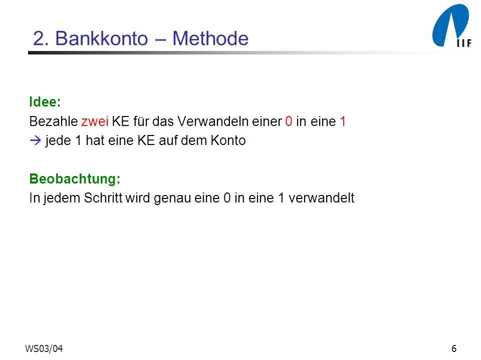 2. Bankkonto – Methode Idee: