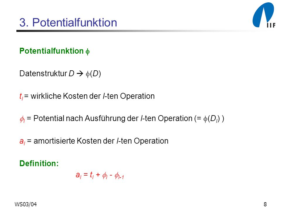 3. Potentialfunktion Potentialfunktion  Datenstruktur D  (D)