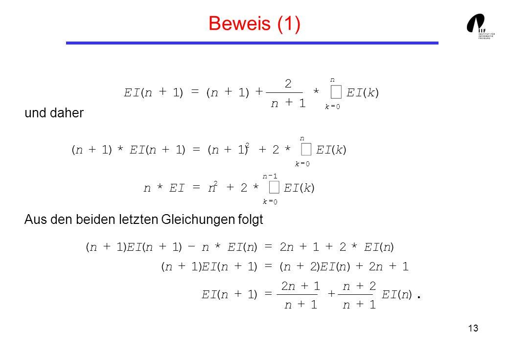 å Beweis (1) å å 2 EI ( n + 1 ) = ( n + 1 ) + * EI ( k ) n + 1