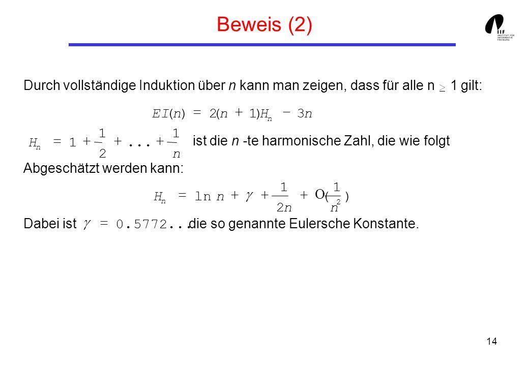 Beweis (2) EI ( n ) = 2 ( n + 1 ) H - 3 n 1 1 H = 1 + + ... + 2 n 1 1