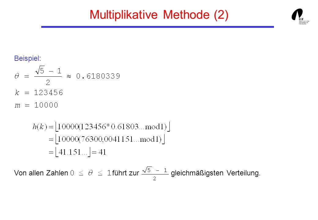 Multiplikative Methode (2)