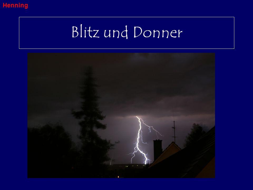 Henning Blitz und Donner