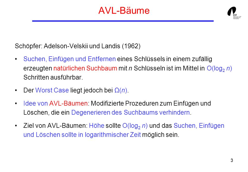 AVL-Bäume Schöpfer: Adelson-Velskii und Landis (1962)