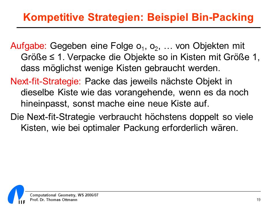 Kompetitive Strategien: Beispiel Bin-Packing