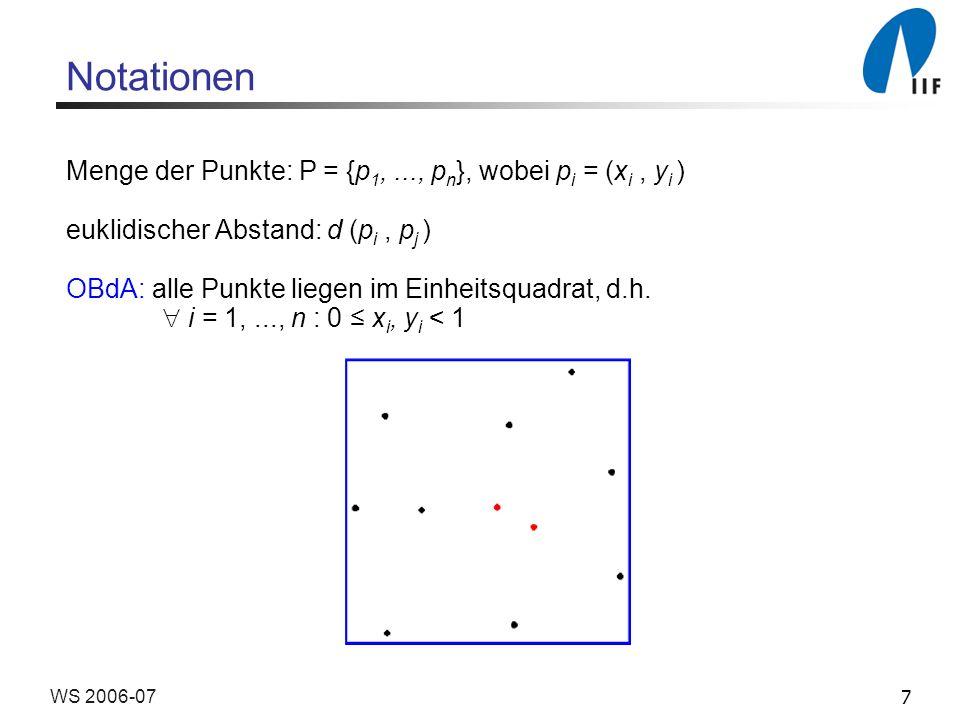 Notationen Menge der Punkte: P = {p1, ..., pn}, wobei pi = (xi , yi )