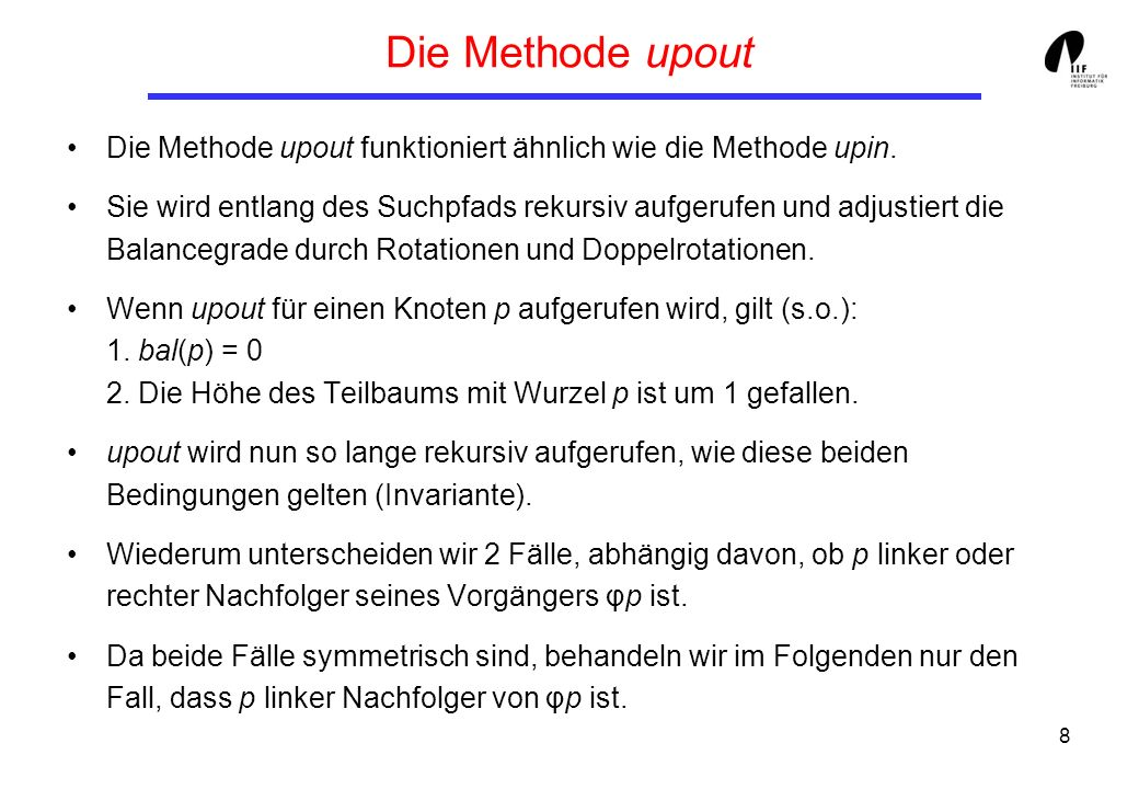 Die Methode upout Die Methode upout funktioniert ähnlich wie die Methode upin.