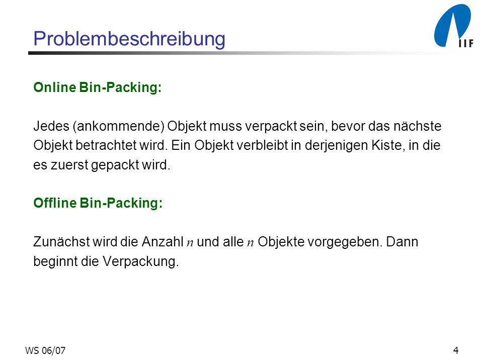 Problembeschreibung Online Bin-Packing: