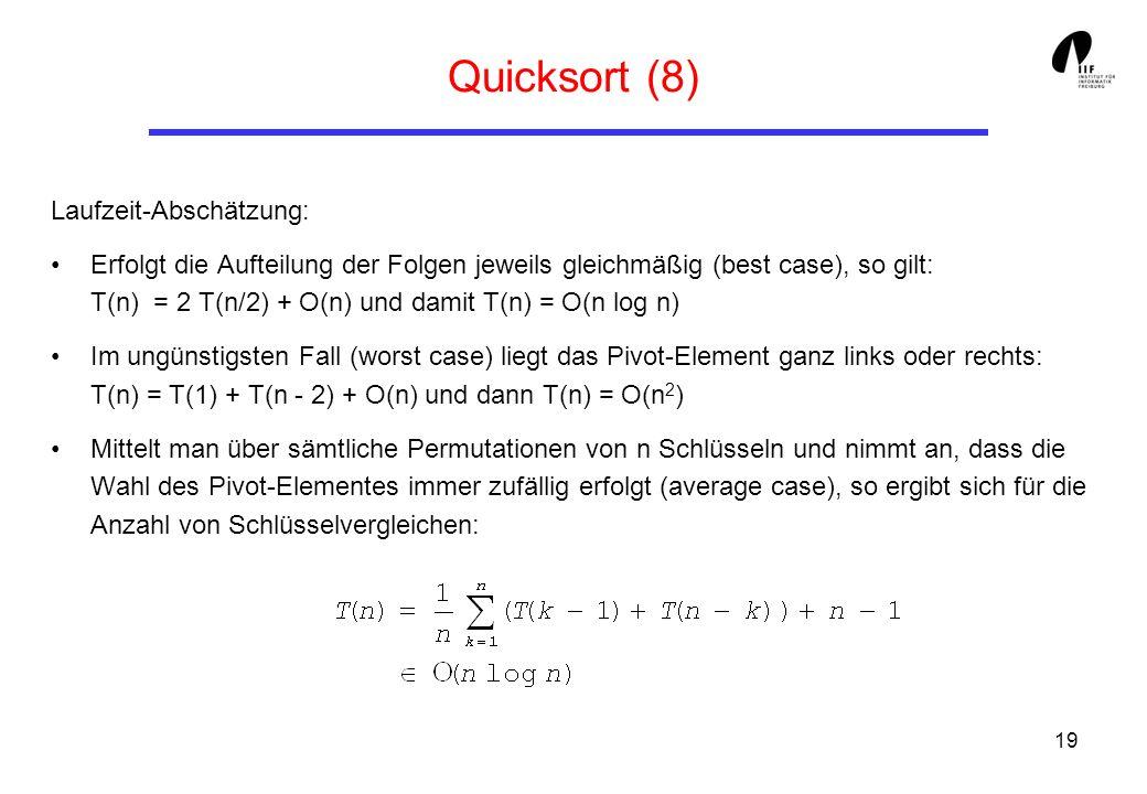 Quicksort (8) Laufzeit-Abschätzung: