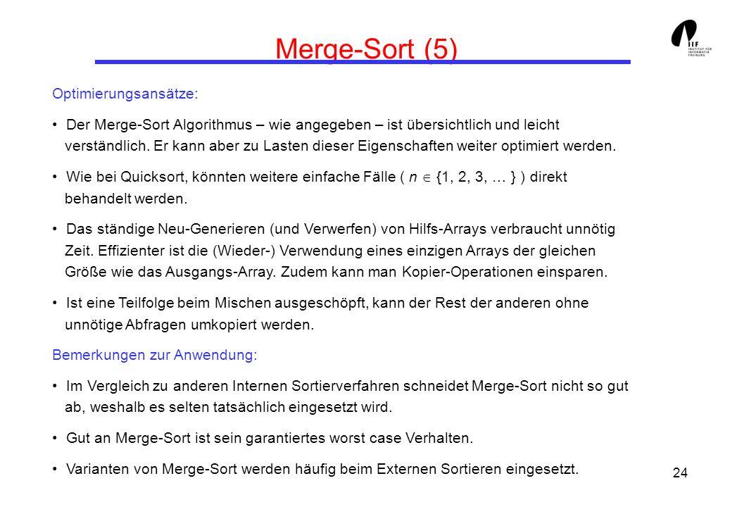 Merge-Sort (5) Optimierungsansätze:
