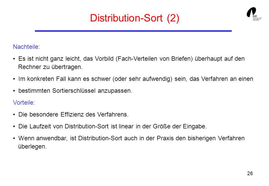 Distribution-Sort (2) Nachteile: