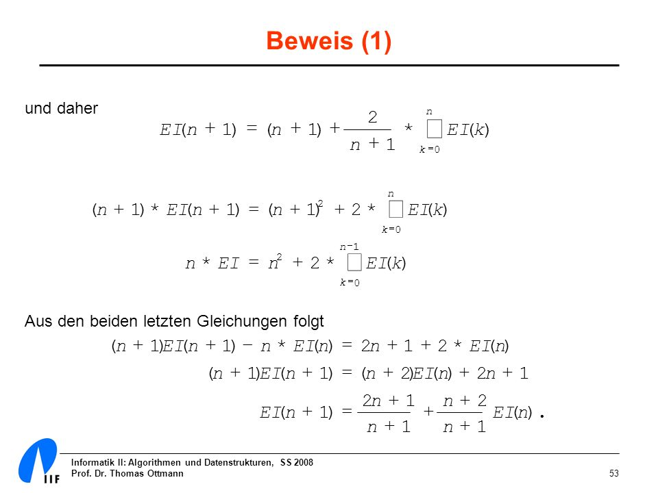 å å å Beweis (1) 2 EI ( n + 1 ) = ( n + 1 ) + * EI ( k ) n + 1 ( n + 1