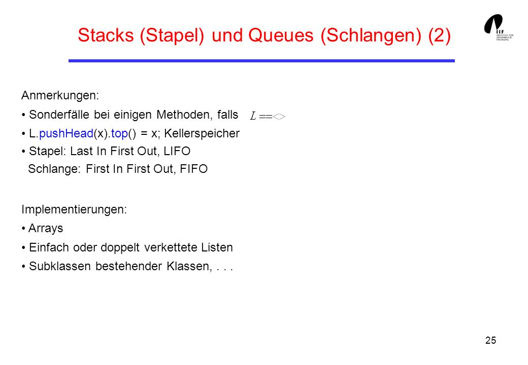 Stacks (Stapel) und Queues (Schlangen) (2)