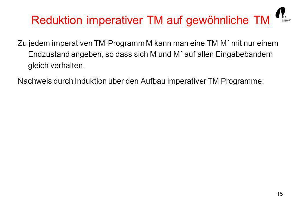 Reduktion imperativer TM auf gewöhnliche TM