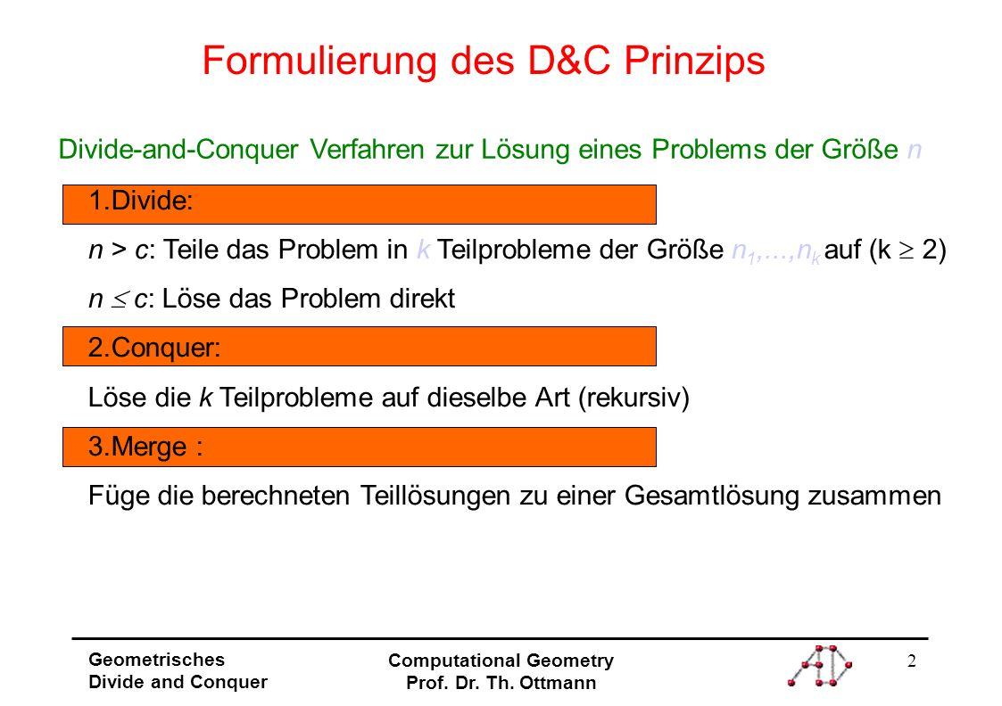 Formulierung des D&C Prinzips