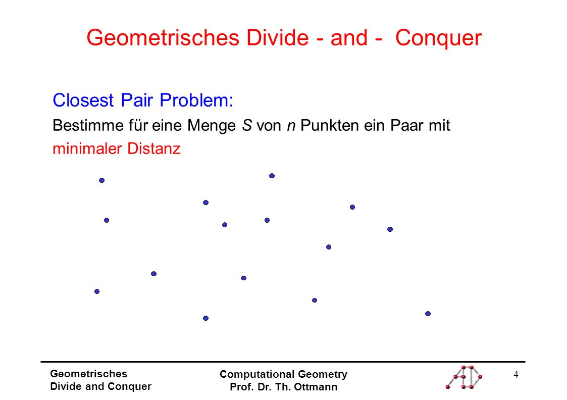 Geometrisches Divide - and - Conquer