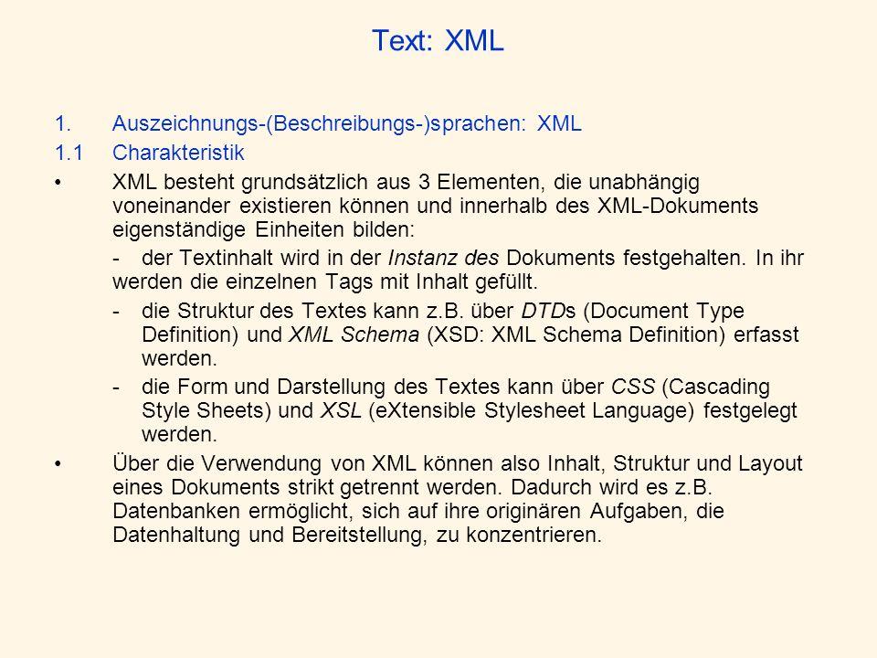 Text: XML Auszeichnungs-(Beschreibungs-)sprachen: XML