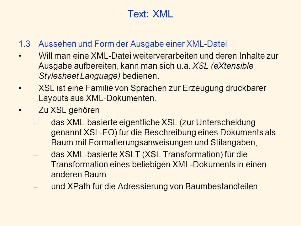 Text: XML 1.3 Aussehen und Form der Ausgabe einer XML-Datei