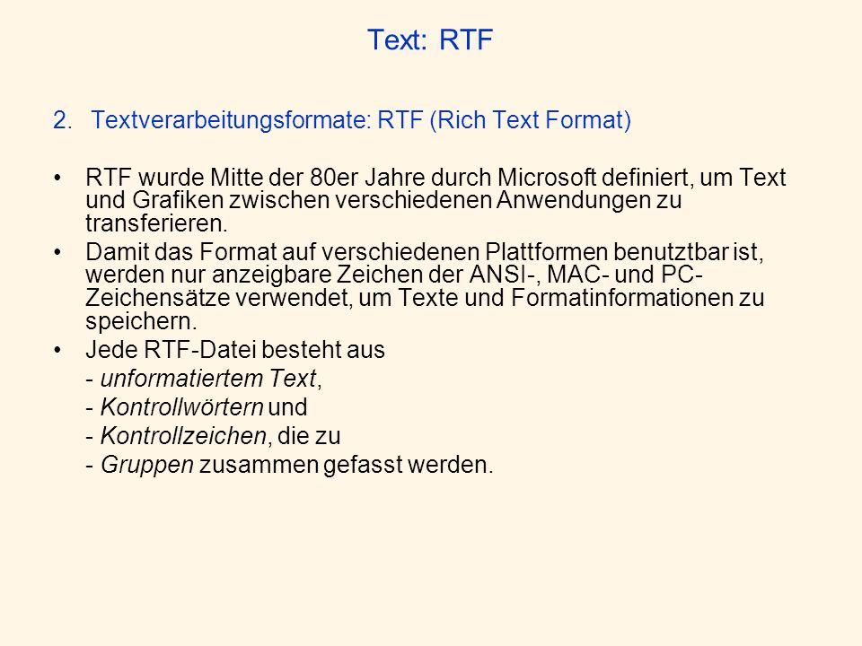 Text: RTF 2. Textverarbeitungsformate: RTF (Rich Text Format)