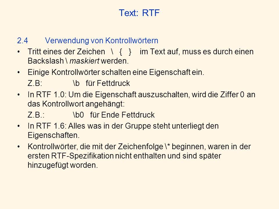 Text: RTF 2.4 Verwendung von Kontrollwörtern