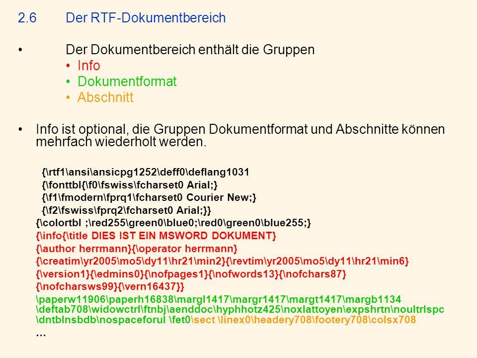 2.6 Der RTF-Dokumentbereich Der Dokumentbereich enthält die Gruppen